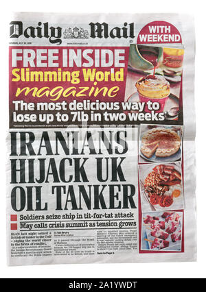 The front page of the Daily Mail from July 20 2019 with the headline Iranians Hijack UK Oil Tanker - Stock Photo