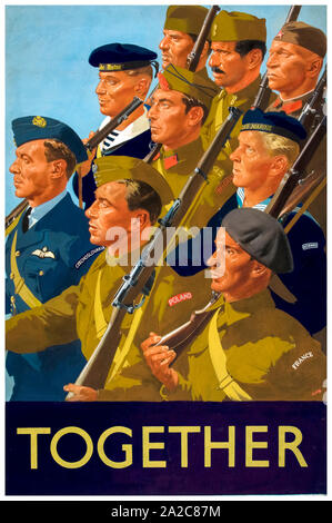 British, WW2, Unity of Strength poster, Inter-allied co-operation, Together, (Allied Free European servicemen) 1939-1946 - Stock Photo