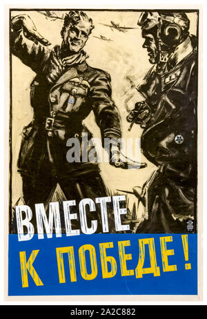 British, WW2, Unity of Strength poster, Inter-allied co-operation, Together to Victory!, British airman and Russian airman (text in Russian Cyrillic script) 1939-1946 - Stock Photo