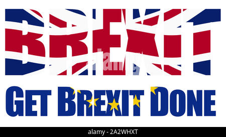Brexit text with Boris Johnson's slogan 'Get Brexit Done'. Designed with Union Jack and the European Union flag. - Stock Photo