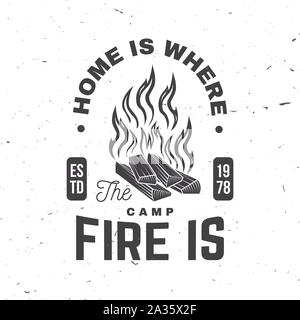 Home is where the campfire is. Vector illustrator. Concept for shirt or badge, overlay, print, stamp or tee. Vintage typography design with campfire silhouette. - Stock Photo