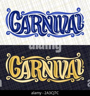 Vector banners for Carnival, hand lettering typography, decorative handwritten font for word carnival, calligraphy typeface for carnaval logo on abstr - Stock Photo