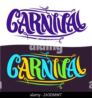 Vector banners for Carnival, hand lettering typography, decorative handwritten font for word carnival, calligraphy brush typeface for carnaval logo on - Stock Photo