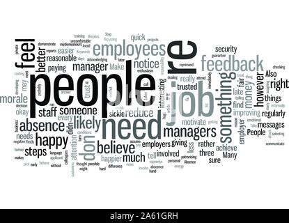 Steps to Stop Absence and Make People Happy At Work - Stock Photo