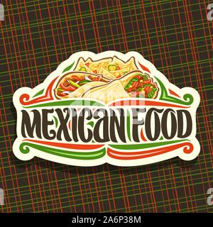 Vector logo for Mexican Food, cut paper icon with fresh burrito with vegetables, healthy taco with red pepper, salty nachos with cheese, brush letteri