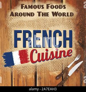 Famous foods around the World vintage card. French cuisine retro style poster, vector illustration - Stock Photo