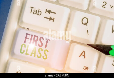 Handwriting text writing First Class. Conceptual photo the most expensive and most luxurious class of accommodation - Stock Photo
