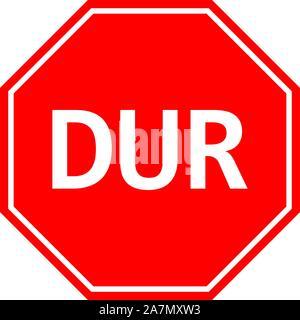 Do not enter traffic warning stop sign turkish vector illustration. Red octagonal Board. - Stock Photo