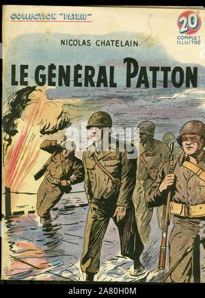 Couverture d'un illustre pour la jeunesse ' Le general George Smith Patton (1885-1945)' de Nicolas Chatelain, editions Rouff, collection Patrie, numer - Stock Photo