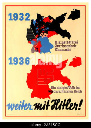 Vintage Nazi Germany 1936 Political Propaganda Map Poster NAZI PROPAGANDA POSTER 1932-1936  'CONTINUE WITH HITLER' (WEITER MIT HITLER)  '1932 petty-bourgeois disunity'  1936  'A united people in the restored Reich'  Red Swastika emblem over reunified Greater Germany - Stock Photo