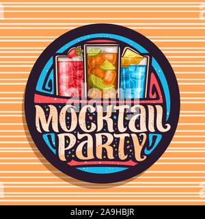Vector logo for Mocktail Party, black round stamp with 3 cool non alcoholic drinks, original lettering for words mocktail party, chilled alcohol free - Stock Photo