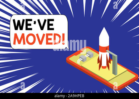 Text sign showing We Ve Moved. Business photo showcasing To go from one residence or location to another Relocate Ready to launch rocket lying smartph - Stock Photo