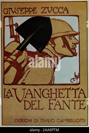 A World War One Italian propaganda poster from 1917 showing an Italian light infantryman carrying a spade...la vanghetta del fante can be interpreted as Jack of Spades. - Stock Photo
