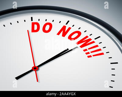 Ein simples Ziffernblatt mit der Aufschrift: 'Do now!' - Stock Photo