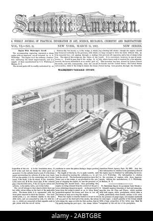 A WEEKLY JOURNAL OF PRACTICAL INFORMATION IN ART SCIENCE MECHANICS CIIEMISTRY AND MANUFACTURES WALBRIDpE'S VARIABLE CUT-OFF., scientific american, 62-03-15 - Stock Photo