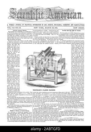 A. WEEKLY JOURNAL OF PRACTICAL INFORMATION IN ART SCIENCE MECHANICS CHEMISTRY AND MANUFACTURES WHITTELSEY'S PLANING MACHINE., scientific american, 1862-03-29 - Stock Photo