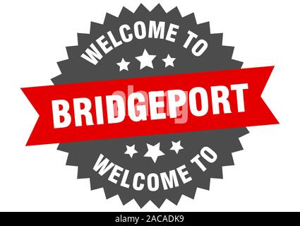 Bridgeport sign. welcome to Bridgeport red sticker - Stock Photo