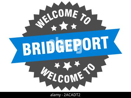 Bridgeport sign. welcome to Bridgeport blue sticker - Stock Photo