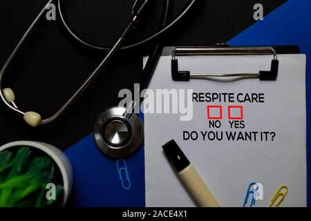 Respite Care, Do You Want it? Yes or No. On office desk background - Stock Photo