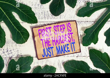 Writing note showing First Step Is The Hardest Just Make It. Business concept for dont give up on final route - Stock Photo