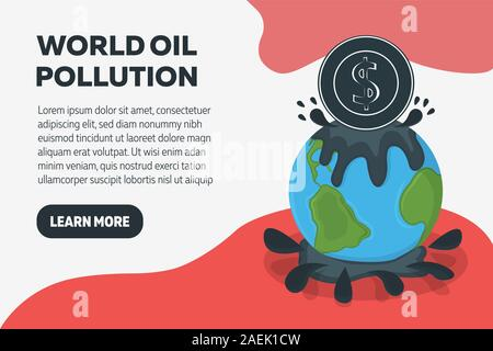 World Oil Pollution Concept Banner. Earth Pollution by Petroleum. Catastrophe Symbol, Icon and Badge. Cartoon Vector illustration for Web. - Stock Photo