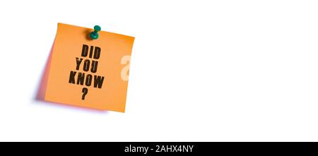 did you know ? text message on the sticky paper - Stock Photo
