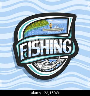 Vector logo for Fishing, black decorative emblem with illustration of standing male in motor boat near coast with trees, original script for word fish - Stock Photo