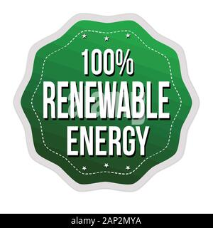 100% renewable energy label or sticker on white background, vector illustration - Stock Photo