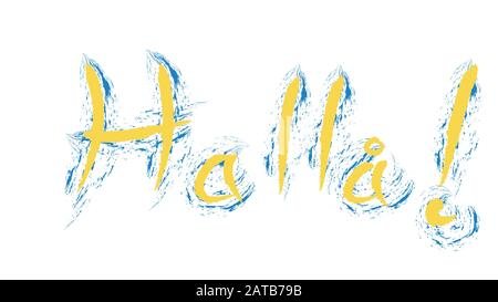Halla means hello in swedish. Hand writing greeting with sweden flag colors - Stock Photo