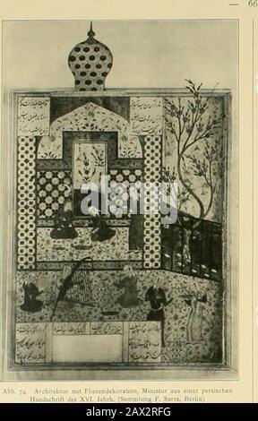 Denkmäler persischer Baukunst : geschichtliche Untersuchung und Aufnahme muhammedanischer Backsteinbauten in Vorderasien und Persien . aneinandergereihten achtstrahligenSternen und liegenden Kreuzen wird nun der Innenraum sockcl-artig in einer Höhe von ungefähr 3—3 m bekleidet; denoberen Abschluß bildet dabei meist ein aus rechteckigen Fliesenzusammengesetzter Schriftfries, Die Abb. 74, einer Minialurhand-schrift des i5. Jahrhundens entnommen, zeigt eine Palastarchi-tektur, mit verschiedenartigen FItesenmuslern, Die den Kielbogen-eingang flankierenden Pfeiler sind mit einem geomelrischcnMusler