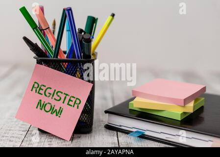 Handwriting text Register Now. Concept meaning official list or record showing or things into web or forum Writing equipment and