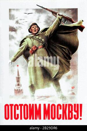 Poster 'Let's make a stand for Moscow!' - World War II - Stock Photo