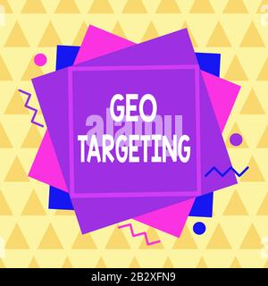 Conceptual hand writing showing Geo Targeting. Concept meaning method of determining the geolocation of a website visitor Asymmetrical format pattern - Stock Photo