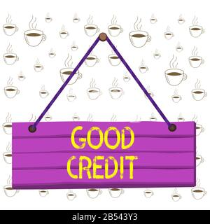 Writing note showing Good Credit. Business concept for borrower has a relatively high credit score and safe credit risk Wood plank nail pin string boa Stock Photo