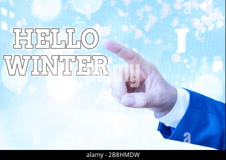 Handwriting text writing Hello Winter. Conceptual photo coldest season of the year in polar and temperate zones - Stock Photo
