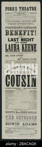 Advertisement for the April 14, 1865 performance of 'Our American Cousin' starring Laura Keene at Ford's Theater. It notes that President Abraham Lincoln will be in attendance  (BSLOC 2019 5 74)
