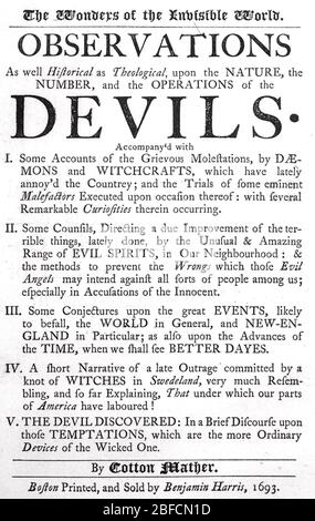 COTTON MATHER (1663-1728) New England Puritan minister, physician, pamphleteer. author. Title page of his 1693 book The Wonders of the Invisible World defending his role in the Salem Witch Trials. - Stock Photo