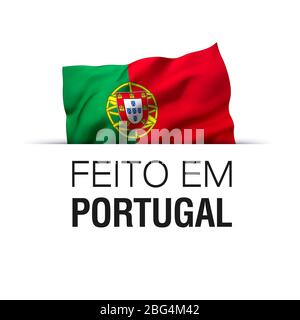 Made in Portugal written in Portuguese language. Guarantee label with a waving Portuguese flag. - Stock Photo