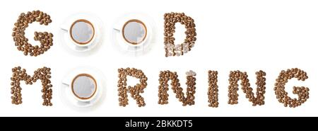 Words GOOD MORNING arranged from coffee beans and mugs in creative way - Stock Photo