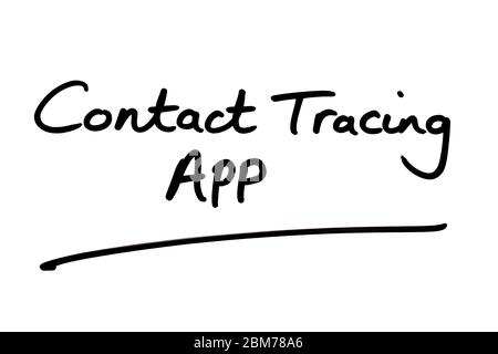Contact Tracing App handwritten on a white background. - Stock Photo