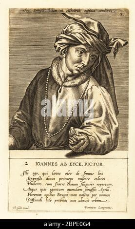 Portrait of Jan van Eyck, Netherlandish painter of Early Northern Renaissance art, 1390-1441, wearing a chaperon hat, fur-trimmed robe and long necklace. Joannes ab Eyck, Pictor. Copperplate engraving by  Johannes Wierix published by Theodoor Galle (third state) in Pictorum Aliquot Celebrium Germaniae Inferioris Effigies, Antwerp, 1600. - Stock Photo