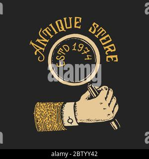 Magnifier in the hand. Antique shop label or golden badge. Vintage victorian ancient logo for t-shirt and typography. Old fashion. Hand drawn engraved Stock Photo