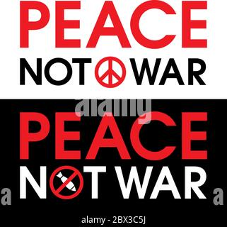 'Peace Not War' vector illustration. Is the protest sign against the bombing in Syria and other countries. Can be used on posters, flyers, signs, web Stock Photo