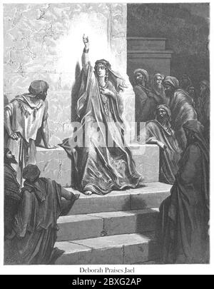 Deborah praises Jael [Judges 5:7-9] From the book 'Bible Gallery' Illustrated by Gustave Dore with Memoir of Dore and Descriptive Letter-press by Talbot W. Chambers D.D. Published by Cassell & Company Limited in London and simultaneously by Mame in Tours, France in 1866 - Stock Photo