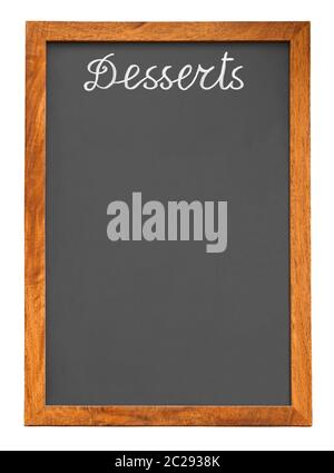 Menu chalkboard for desserts isolated on white background with clipping path - Stock Photo