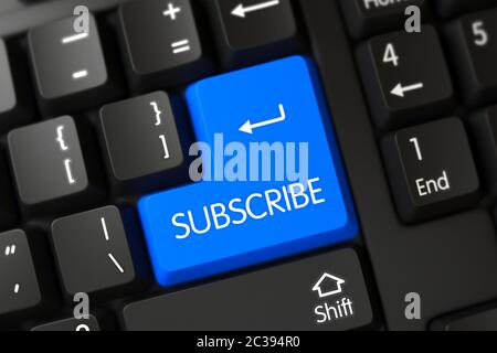 Computer Keyboard with the words Subscribe on Blue Button. Subscribe Button. Subscribe Close Up of PC Keyboard on a Modern Laptop. Subscribe Key on Mo - Stock Photo