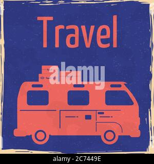Van Camper Summer vacation vintage poster. Textured grunge effect retro Traveler truck card with text Travel road trip. Vector illustration silhouette - Stock Photo