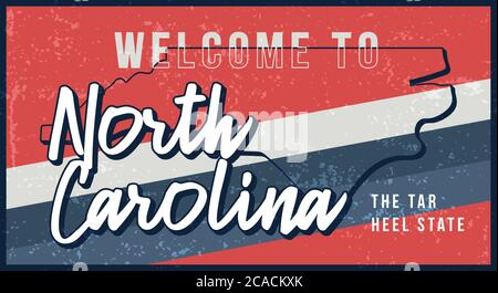 Welcome to north carolina vintage rusty metal sign vector illustration. Vector state map in grunge style with Typography hand drawn lettering - Stock Photo