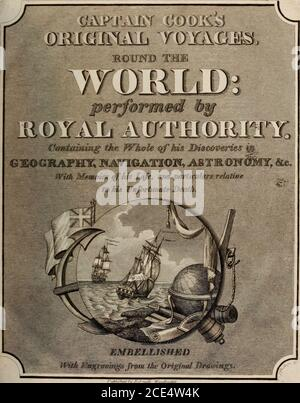 . Captain Cook's original voyages round the world, performed by royal authority : containing the whole of his discoveries in geography, navigation, astronomy, &c., with memoirs of his life, and particulars relative to his unfortunate death . ILiMJheil /v BJi-nM WccdtvLd^. - Stock Photo