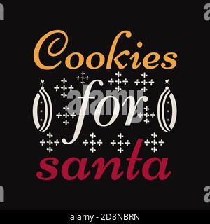 Christmas lettering quote. Silhouette calligraphy poster with quote - Cookies for santa. Illustration for greeting card, t-shirt print, mug design - Stock Photo